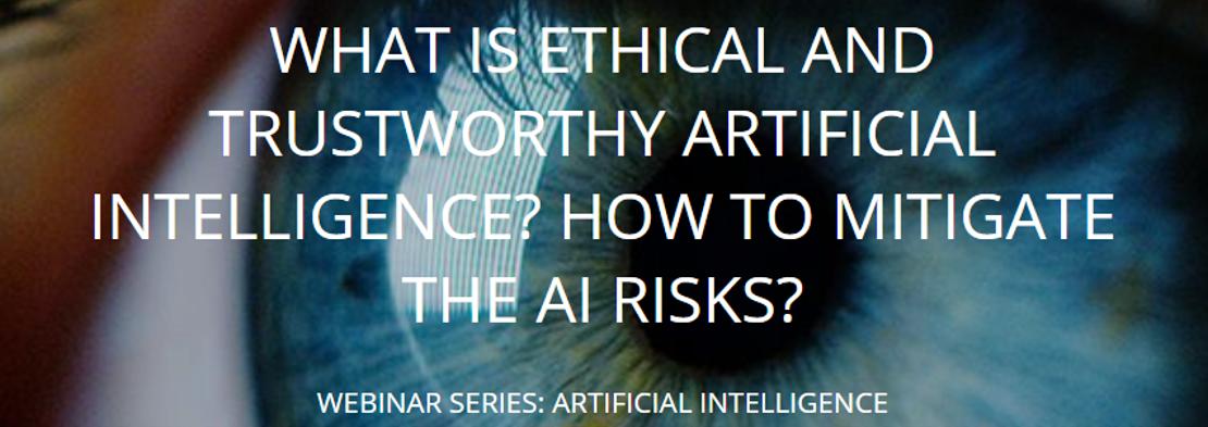 Webinar Ethical and Trustworthy AI